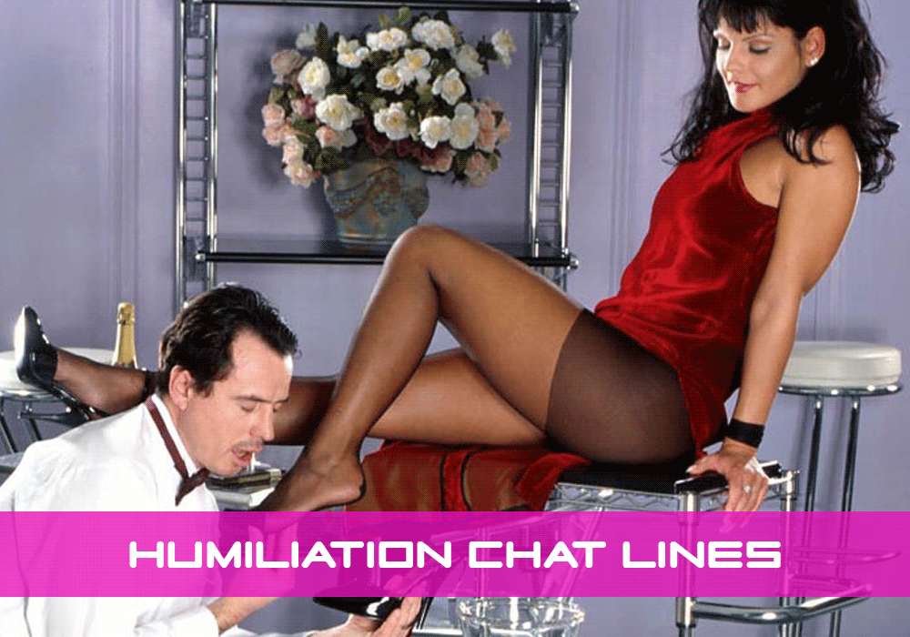 Humiliation Phone Sex Chat